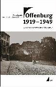 9783896697929: Offenburg 1919 - 1949. Incl. CD-ROM.