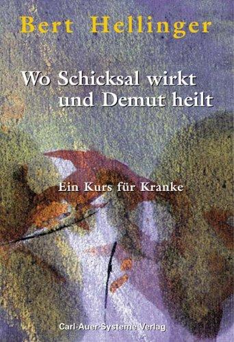 Wo Schicksal wirkt und Demut heilt (3896701959) by [???]