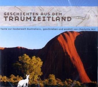 9783896702555: Geschichten aus dem Traumzeitland/CD