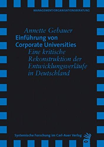 9783896703811: Einf�hrung von Corporate Universities: Rekonstruktion der Entwicklungsverl�ufe in Deutschland