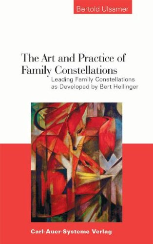 The Art and Practice of Family Constellations.