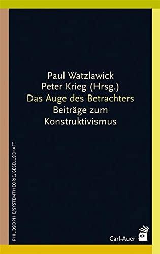 Das Auge des Betrachters: Watzlawick, Paul /