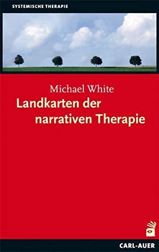 9783896707413: Landkarten der narrativen Therapie