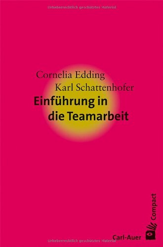 9783896707628: Einf�hrung in die Teamarbeit
