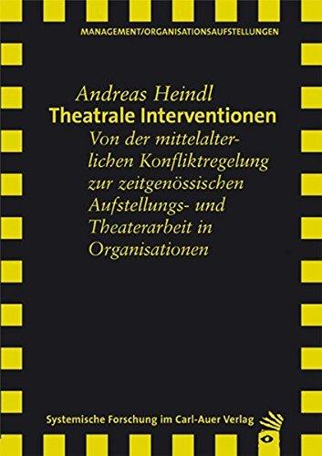 Theatrale Interventionen