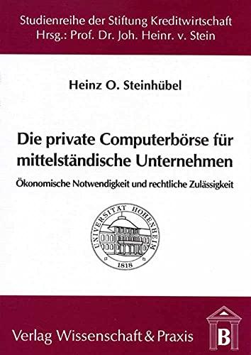 Die private Computerbörse für mittelständische Unternehmen: Heinz O Steinhübel