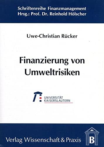 9783896730534: Finanzierung von Umweltrisiken
