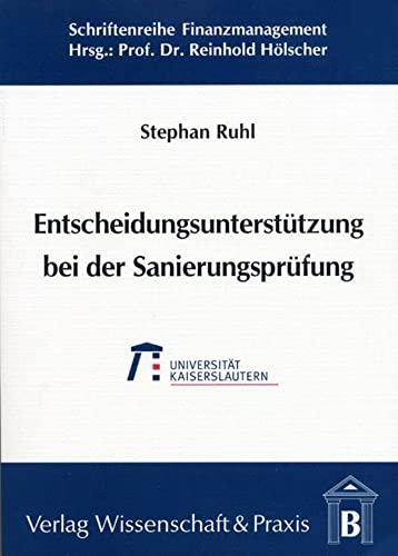 Entscheidungsunterstützung bei der Sanierungsprüfung: Stephan Ruhl