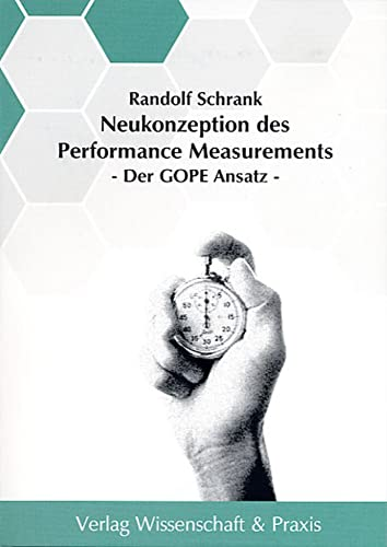 Neukonzeption des Performance Measurements: Randolf Schrank