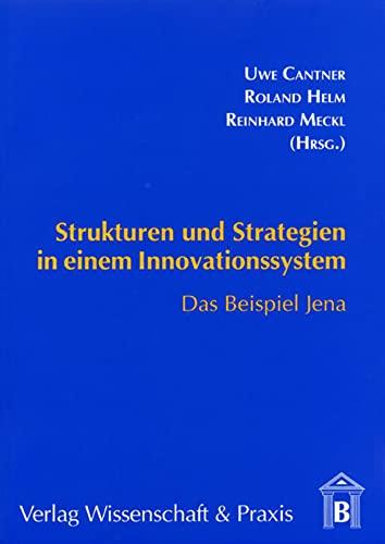 Strukturen und Strategien in einem Innovationssystem: Roland Helm