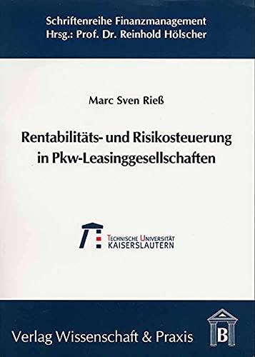 9783896732736: Rentabilitäts- und Risikosteuerung in Pkw-Leasinggesellschaften
