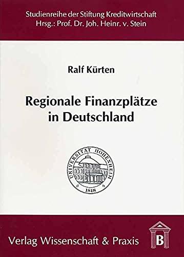 Regionale Finanzplätze in Deutschland: Ralf Kürten