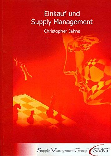 Einkauf und Supply Management.: Jahns, Christopher: