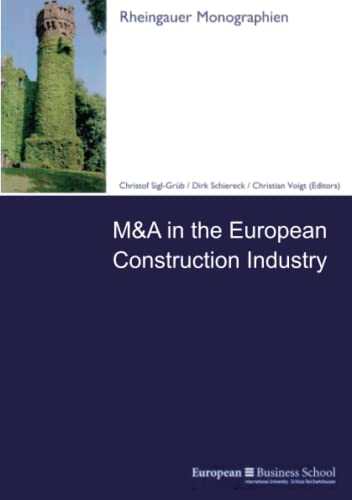 M&A in the European Construction Industry: Christof Hrsg. v. Sigl-Grüb