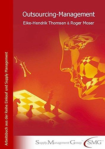 Outsourcing Management: Roger Moser