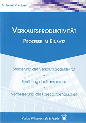 9783896734570: Verkaufsproduktivit�t: Prozesse im Einsatz