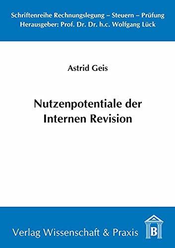 Nutzenpotentiale der Internen Revision: Astrid Geis