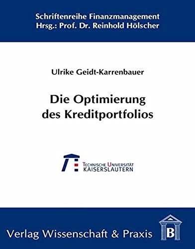 Die Optimierung des Kreditportfolios: Ulrike Geidt-Karrenbauer