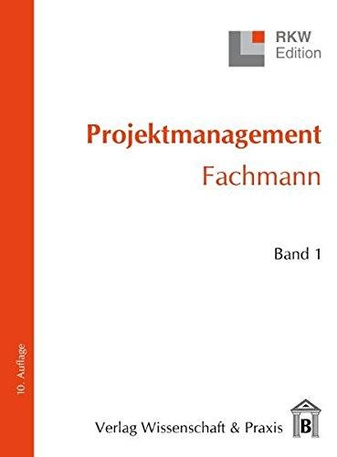 Projektmanagement - Fachmann. 2 Bände