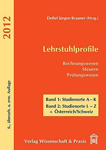 9783896736079: Lehrstuhlprofile 2012. 2 Bände: Rechnungswesen - Steuern - Prüfungswesen