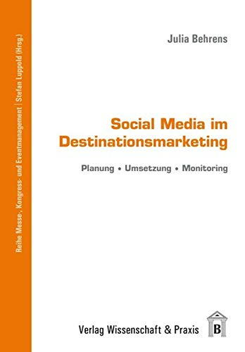 9783896736185: Social Media im Destinationsmarketing: Planung - Umsetzung - Monitoring