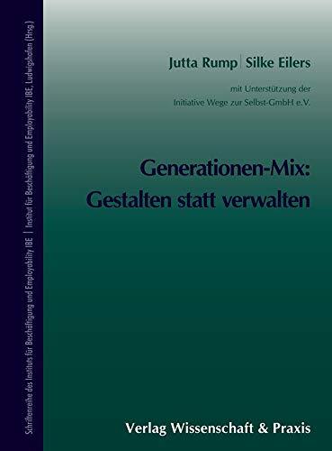 9783896736895: Generationen-Mix: Gestalten statt verwalten