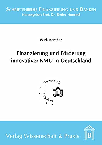Finanzierung und Förderung innovativer KMU in Deutschland: Boris Karcher