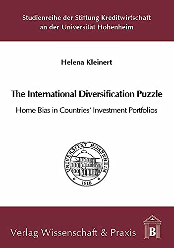 The international diversification puzzle : home bias in countries investment portfolios. Helena ...