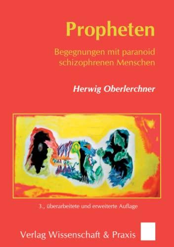 9783896737311: Propheten: Begegnungen mit paranoid schizophrenen Menschen