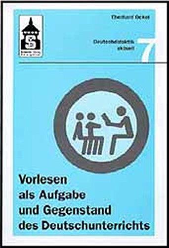 9783896762269: Vorlesen als Aufgabe und Gegenstand des Deutschunterrichts