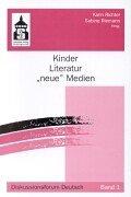 9783896763006: Kinder, Literatur, ' neue' Medien.