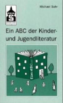 9783896763839: Ein ABC der Kinder- und Jugendliteratur (German Edition)