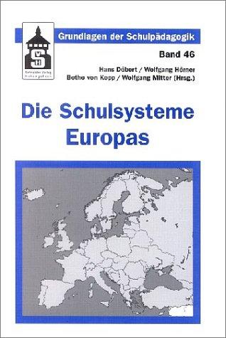 9783896766397: Die Schulsysteme Europas: Albanien, Andorra, Armenien, Belgien, Bosnien-Herzegowina, Bulgarien, Dänemark, Deutschland, England und Wales, Estland, ... Griechenland, Irland, Island, Italien