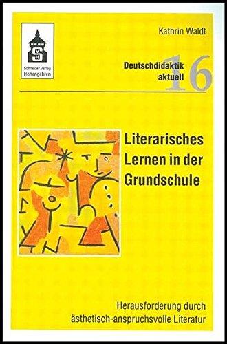 9783896767226: Literarisches Lernen in der Grundschule: Herausforderung durch ästhetisch-anspruchsvolle Literatur