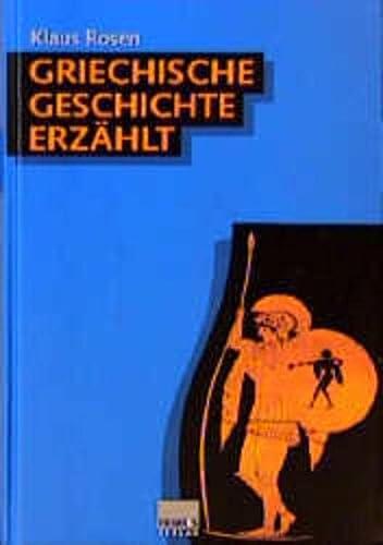 9783896781680: Griechische Geschichte erzählt.