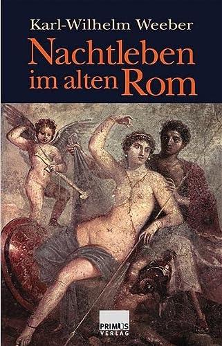 9783896782564: Nachtleben Im Alten ROM
