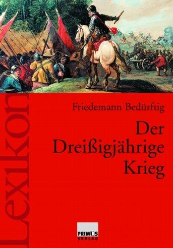 9783896782878: Der Dreissigj+üñhrige Krieg