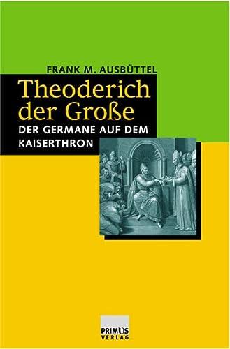9783896784704: Theoderich der Große