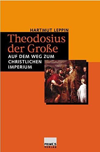 9783896784711: Theodosius der Gro�e