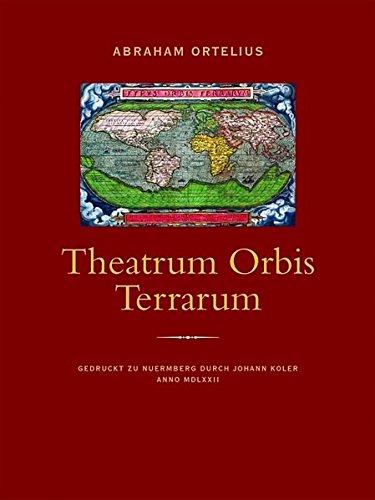9783896785831: Theatrum Orbis Terrarum: Gedruckt zu Nuernberg durch Johann Koler Anno MDLXXII