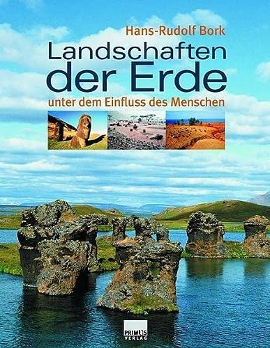 9783896785848: Landschaften der Erde unter dem Einfluss des Menschen