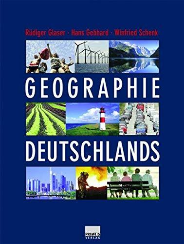Geographie Deutschlands - Glaser, Rudiger; Schenk, Hans Gebhardt & Winfried