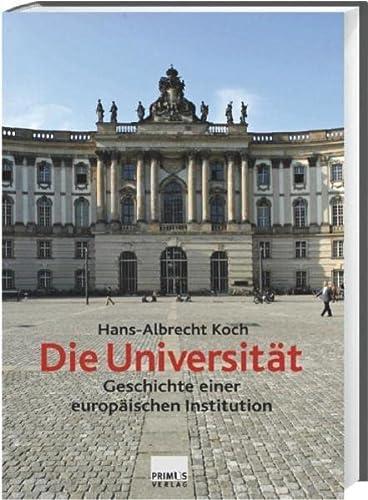 9783896786296: Die Universität: Geschichte einer europäischen Institution