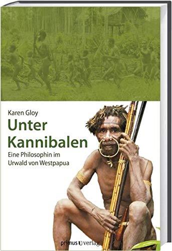 9783896786814: Unter Kannibalen: Eine Philosophin im Urwald von Westpapua
