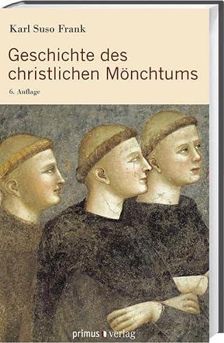 9783896786876: Geschichte des christlichen Mönchtums