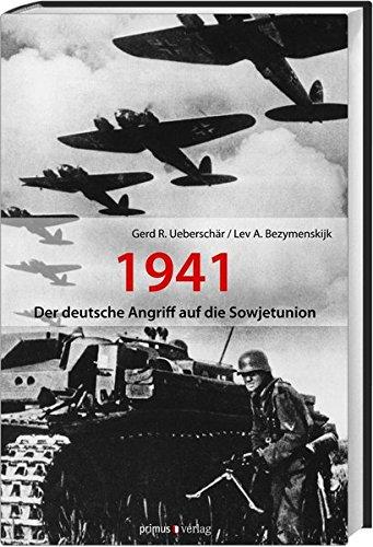 9783896787767: Der deutsche Angriff auf die Sowjetunion 1941: Die Kontroverse um die Pr�ventivkriegsthese
