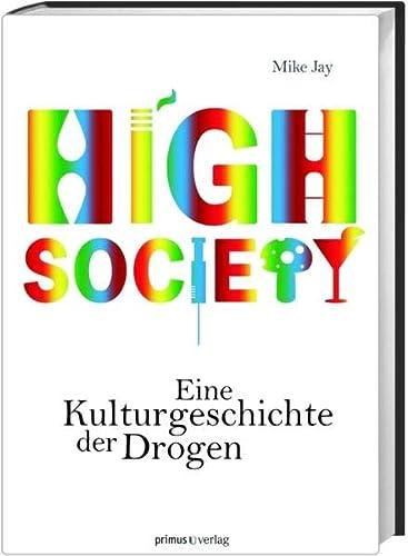 9783896788580: High Society: Eine Kulturgeschichte der Drogen