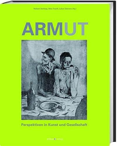 9783896788597: Armut: Perspektiven in Kunst und Gesellschaft