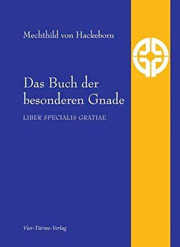 9783896807021: Das Buch der besonderen Gnade