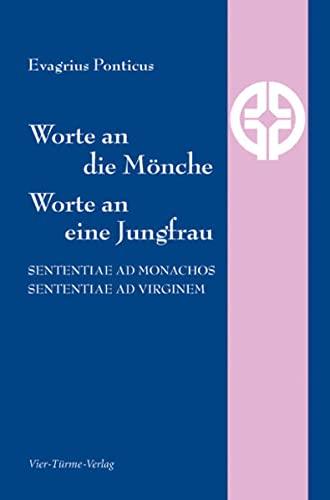 9783896807069: Worte an die Mönche, Worte an eine Jungfrau